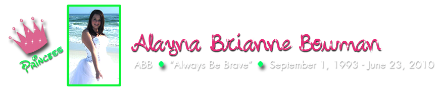 Alayna Bowman Memorial Site